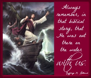 Jesus Christ on boat, calming the storm. Quote from Jeffrey Holland