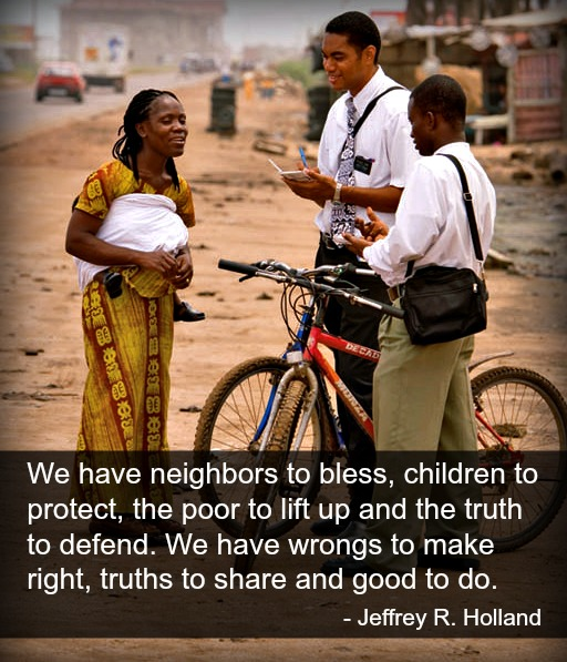 Two Mormon missionaries teaching a woman on the street. Quote from Jeffrey Holland.