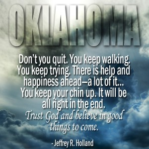 A dark stormy sky in Oklahoma and a quote from Jeffrey Holland about not giving up.