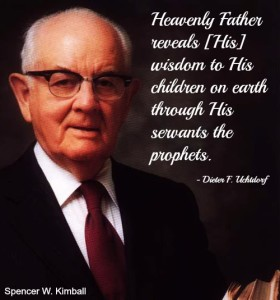 Spencer W. Kimball with a quote from Dieter Uchtdorf about revelation prophets receive.