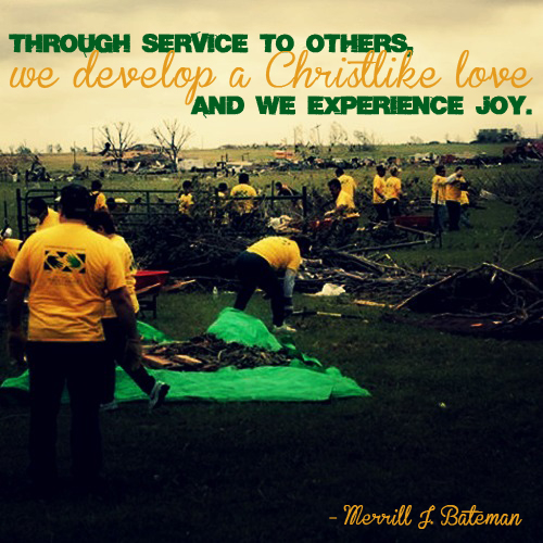 Through service to others we develop a Christlike love and we experience joy by Merril A. Bateman