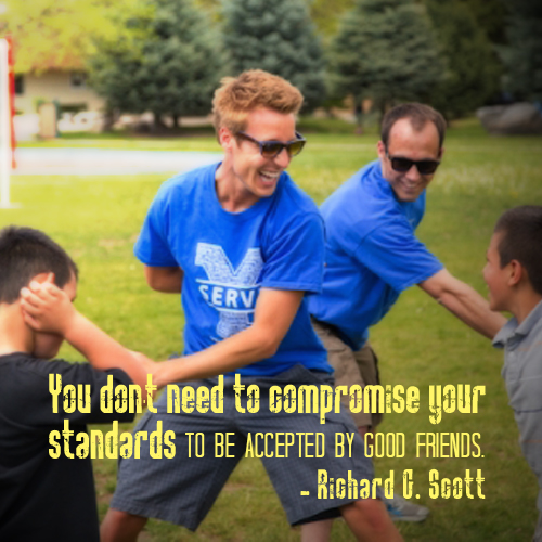 You don't need to compromise your standards to be accepted by good friends - Richard G. Scott